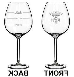 Jumbo 20oz Wine Glass 2 Sided RN Registered Nurse Good Bad D
